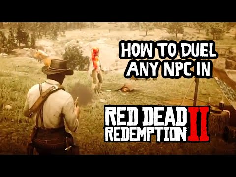 How to duel any NPC in Red Dead Redemption 2 - Tutorial