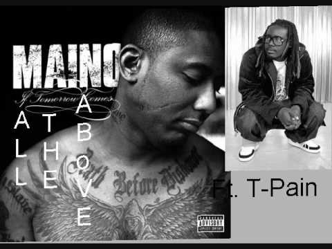 Maino ft. T-Pain - All of the Above - YouTube