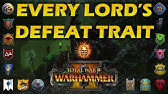 Total War Warhammer 2 Legendary Lords Defeat Traits Youtube Cal will soon meet the wanderer. legendary lords defeat traits