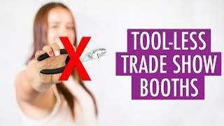 The Value of Tool-less Trade Show Booths