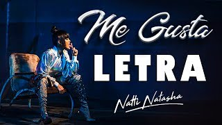 Me Gusta (Letra) - Natti Natasha [Lyric Video]