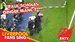 scholes reacts to ginger manc tw t song by liverpool fans