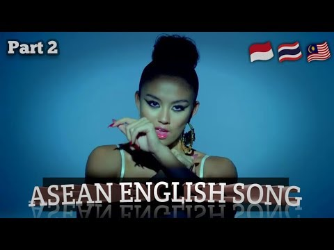 Southeast Asian English Song Part 2 | Indonesia Thailand Malaysia