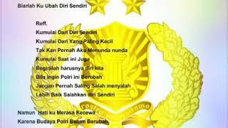 Lirik Lagu Polri Mari Berubah 'KU MULAI DARI DIRI SENDIRI' | MP3 FREE DOWNLOAD