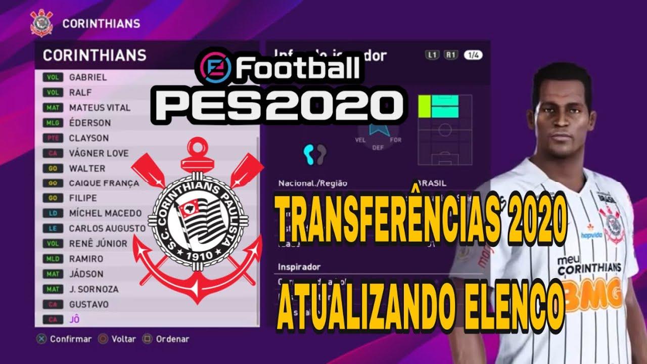 PES 2020 Corinthians Transferências 2020 como atualizar elenco - ATUALIZADO SETEMBRO 2020 #Timão