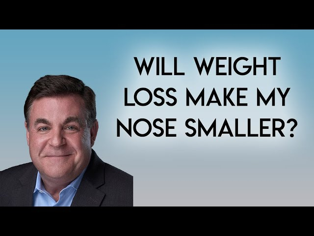 Nose with Weightloss