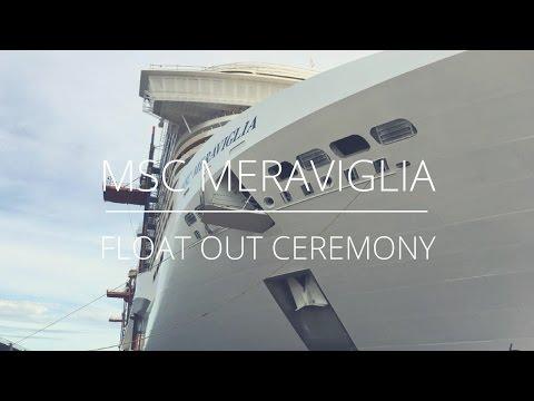 MSC Meraviglia: Aufschwimmen - Ausdocken /  Float Out Ceremony
