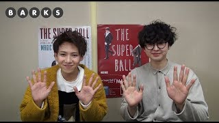 【BARKS】The Super Ball/シングル「MAGIC MUSIC」コメント thumbnail