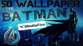 Batman 50 Wallpapers HD 2018 Link MEDIAFIRE