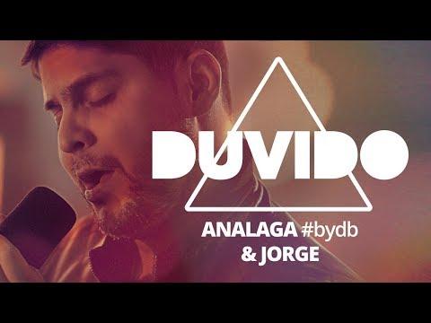 ANALAGA, Jorge (Duvido) #bydb