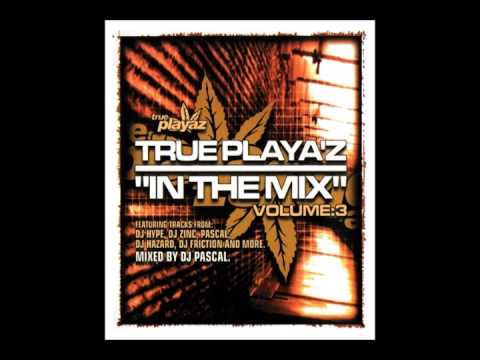 Dj Pascal True Playaz In The Mix Vol 3 (2004)