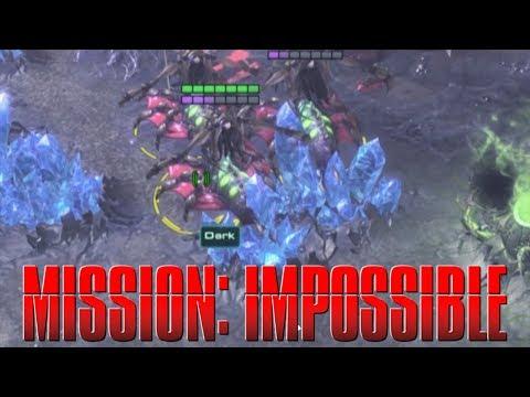 Dark's MISSION IMPOSSIBLE -  Starcraft 2