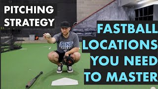 Main Fastball Locations for Pitchers - Pitch Calling Strategy