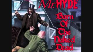 Mr. Hyde - Barn of the Naked Dead (Full Album)