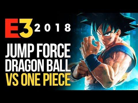 DRAGON BALL contra ONE PIECE: así es  el nuevo JUMP FORCE   E3 2018