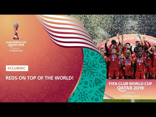 Reds on Top of the World: FIFA Club World Cup Qatar 2019™