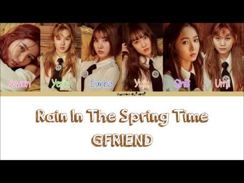 GFRIEND(여자친구) - Rain In The Spring Time(봄비) Color Coded Lyrics [Han/Rom/Eng]