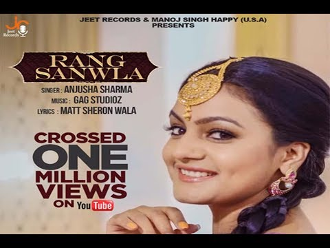 Rang Sanwla - Official Music Video || Anjusha Sharma  || Jeet Records ||