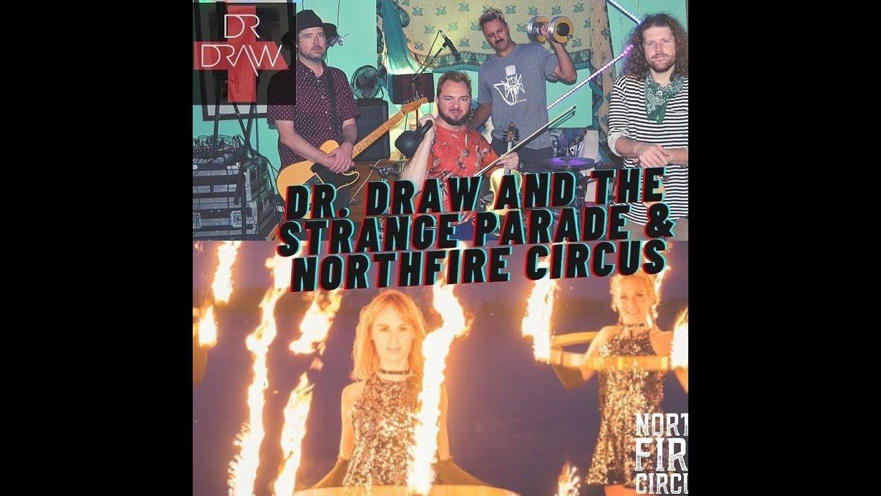 Dr.Draw & TheNorthFireCircus Live@The Redwood