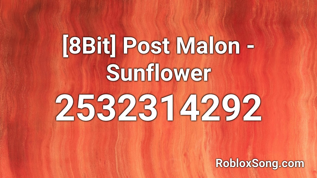 8bit Post Malon Sunflower Roblox Id Roblox Music Code Youtube