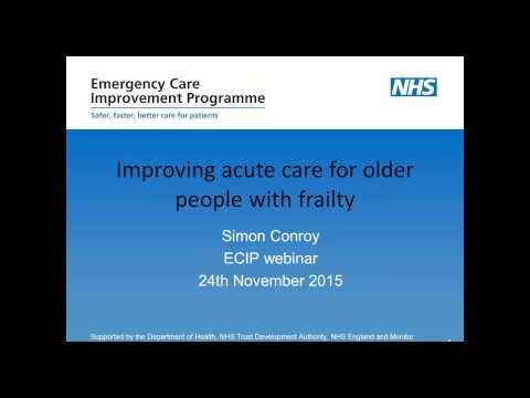 ECIP  - Safer, faster, better - Transforming care for frail older people