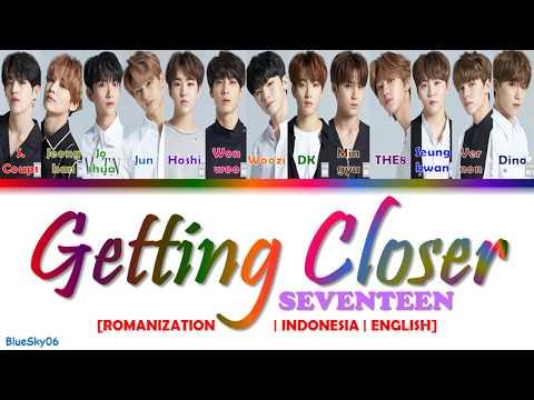 SEVENTEEN (세븐틴) - Getting Closer (숨이 차) LYRICS [Color Coded SUB ROM/INDO/ENG] | LIRIK INDONESIA
