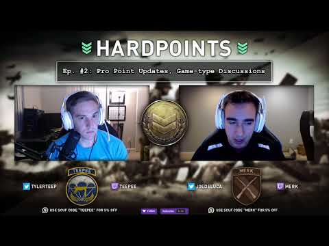 Hardpoints Ep#2: Pro Points Update/Game-Type Discussion | Twitter: @TylerTeeP @joedeluca
