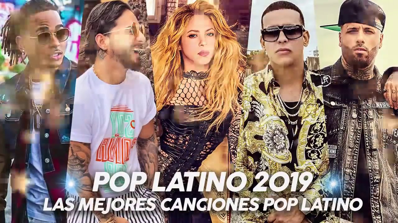 Pop Latino 2019 Lo Mas Nuevo 2019 Mix Urbano Youtube
