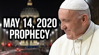 Something PROPHETIC Is Happening May 14, 2020 !!!