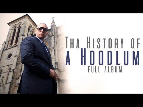 TBone  Tha history of a hoodlum Full Album