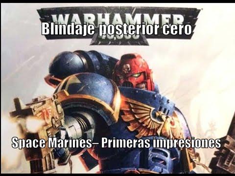Space Marines: primeras impresiones