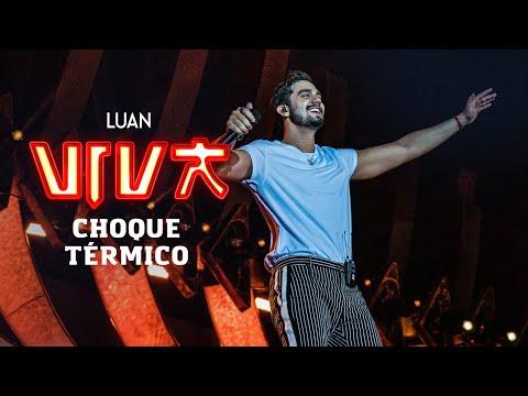 Luan Santana - choque térmico DVD VIVA Vídeo