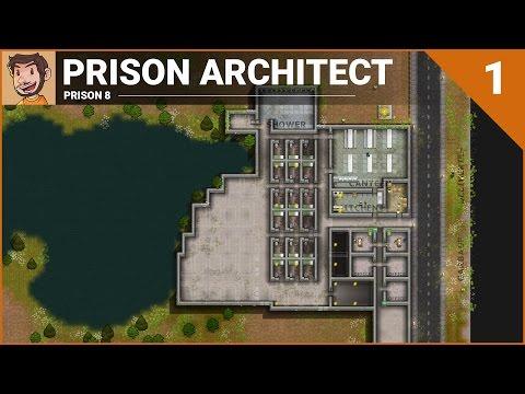 Let's Play - Prison Architect (Prison 8) - Part 1