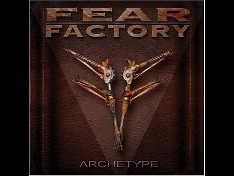Fear Factory  Archetype Full Album