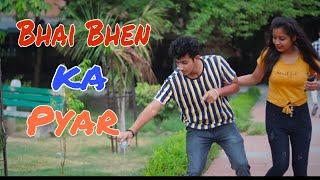 Bhai Behan ka Pyar || Bhai Vs Behan || Gagan Summy