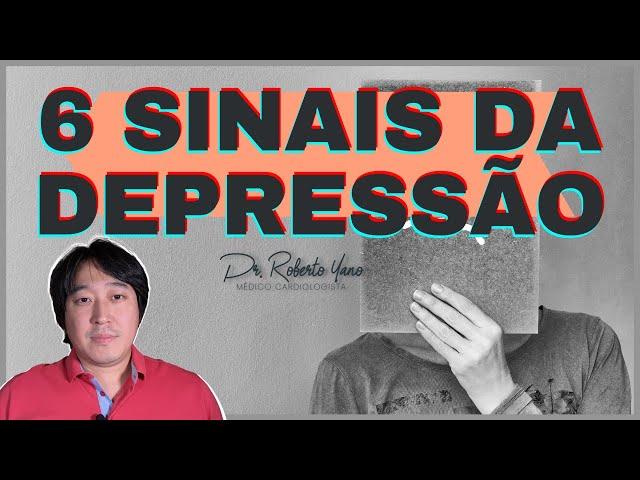 6 sinais da DEPRESSÃO!