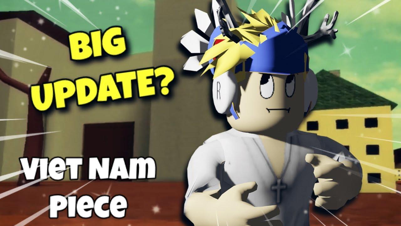 Roblox Viet Nam Piece | ĐÂY LIỆU CÓ PHẢI LÍ DO GAME BỊ ĐÓNG CỬA!?