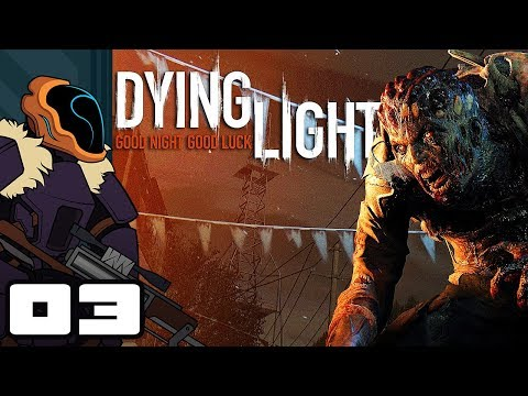 Let's Play Dying Light [Co-Op] - PC Gameplay Part 3 - Say No To Sketchy Antizen