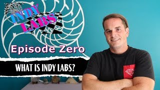 What Is Indy Labs? - Indy Labs #0 (At Home DIY Science)