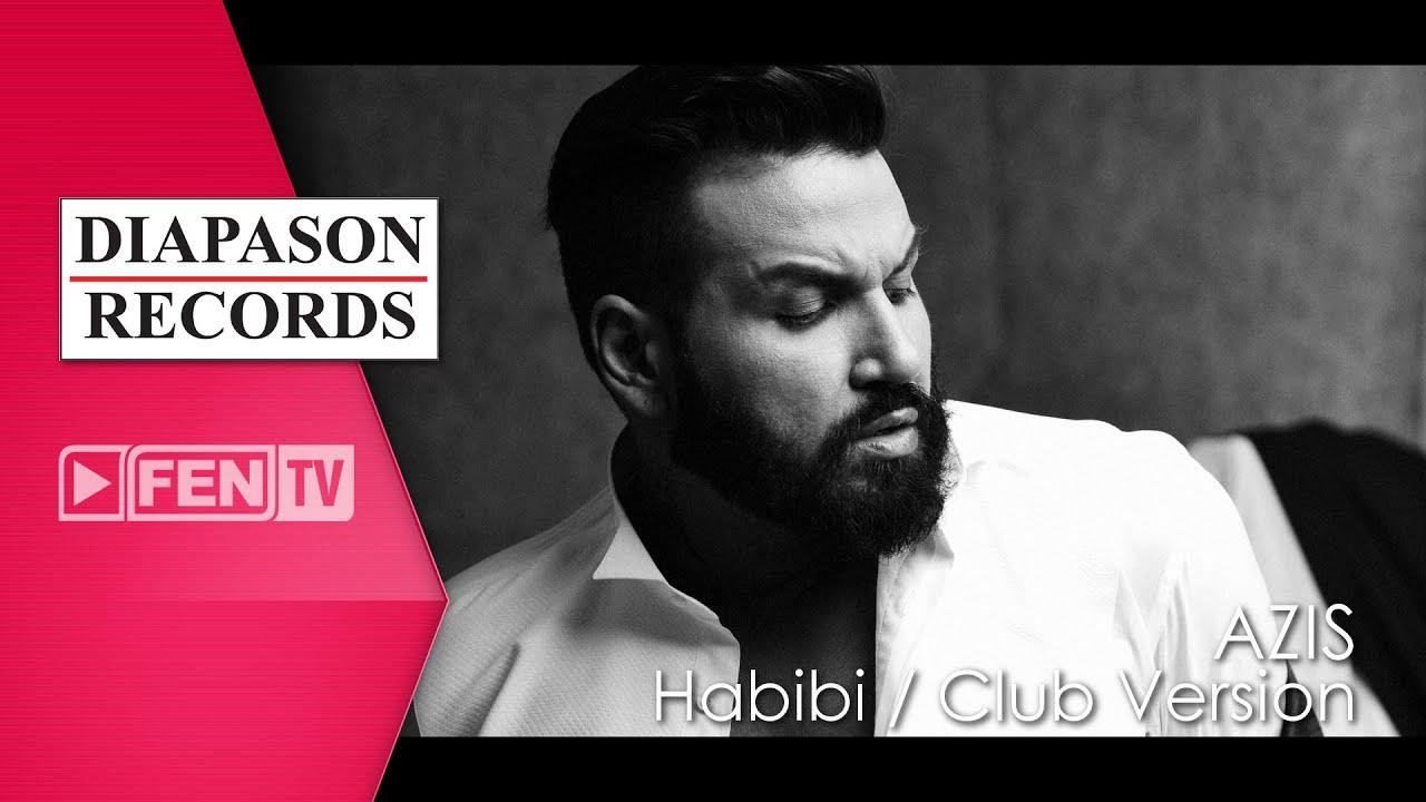 AZIS - Habibi (club version) / АЗИС - Хабиби (клуб версия)