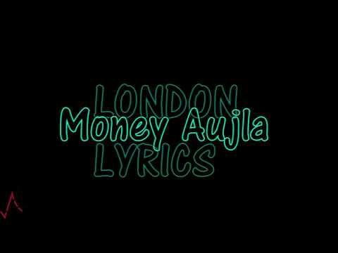 LONDON - Lyrics - Money Aujla, Nesdi Jones | Yo Yo Honey Singh | All lyrics