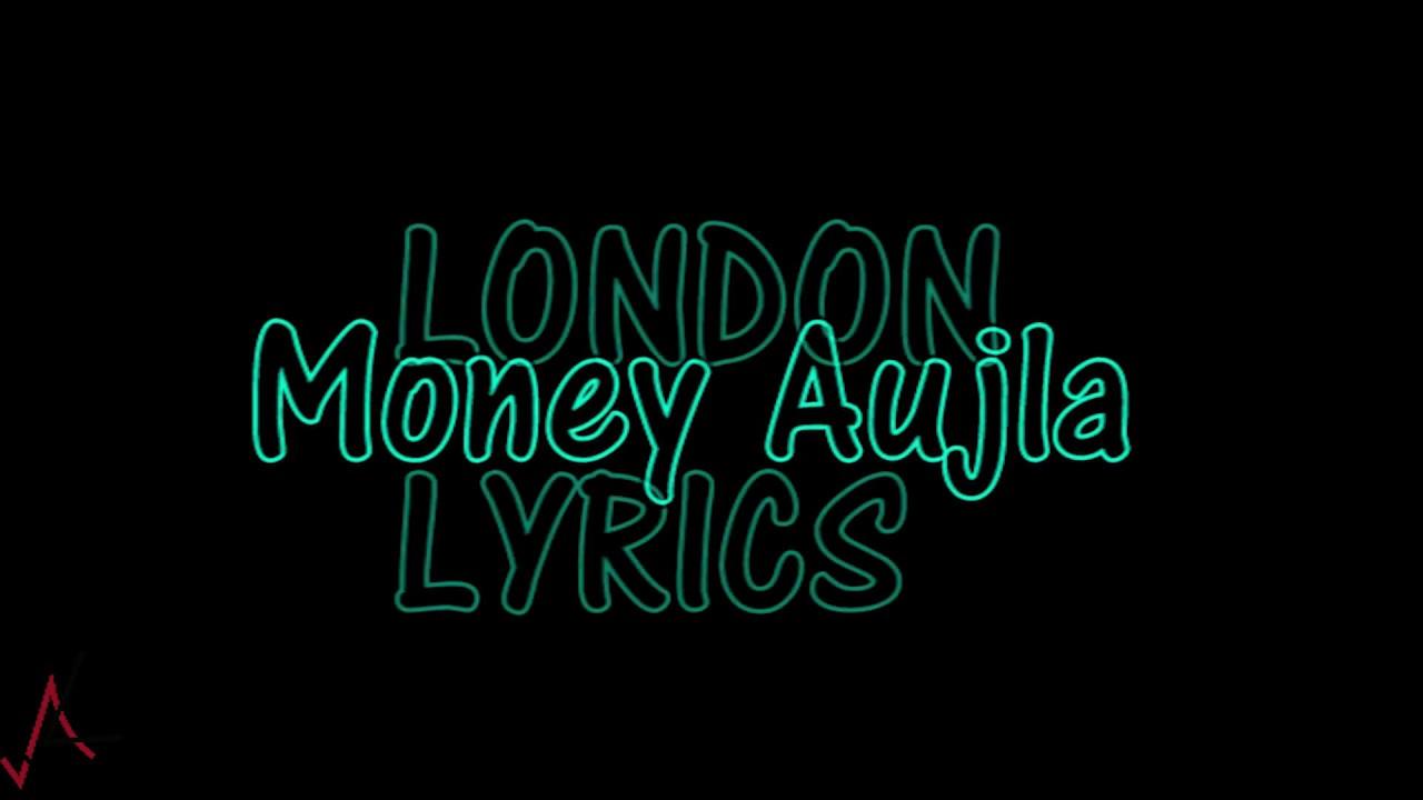 Download LONDON - Lyrics - Money Aujla, Nesdi Jones   Yo Yo Honey Singh   All lyrics