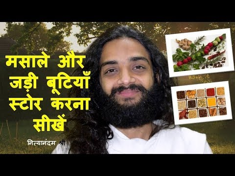 HOW TO STORE AYURVEDIC HERBS & SPICES | HERBS STORAGE TIPS BY NITYANANDAM SHREE