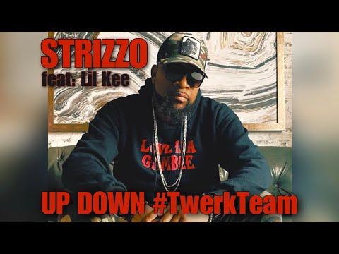 Strizzo & Lil Kee - Up Down #TwerkTeam [2013]