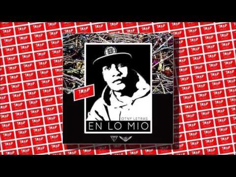Otny Letras - En Lo Mio