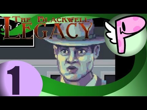 The Blackwell Series (pt.1)- Full Stream [Panoots]