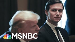 Clint Watts: Jared Kushner And Ivanka Using Private Email Is 'Dangerous' | The 11th Hour | MSNBC
