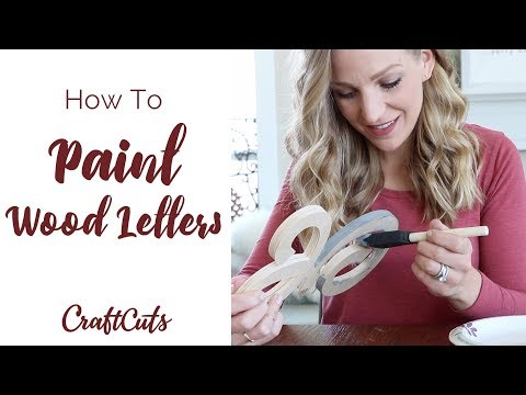How To Paint Wood Letters - DIY Painted Wood Letters - Spray Paint or Brush | Craftcuts.com