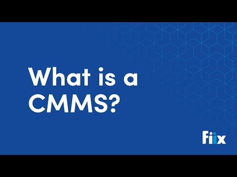What is a CMMS?