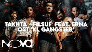 "Video KL GANGSTER Lagu Tema (""Takhta"" - FILSUF feat. ERNA) download MP3, 3GP, MP4, WEBM, AVI, FLV Juni 2018"
